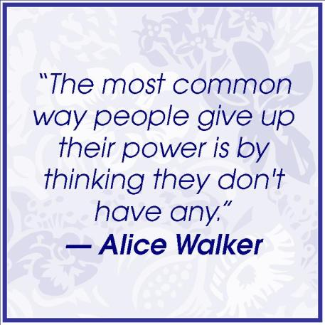 Alice Walker Quote: Quote from powerful women