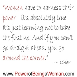 Cher - Quote from powerful women