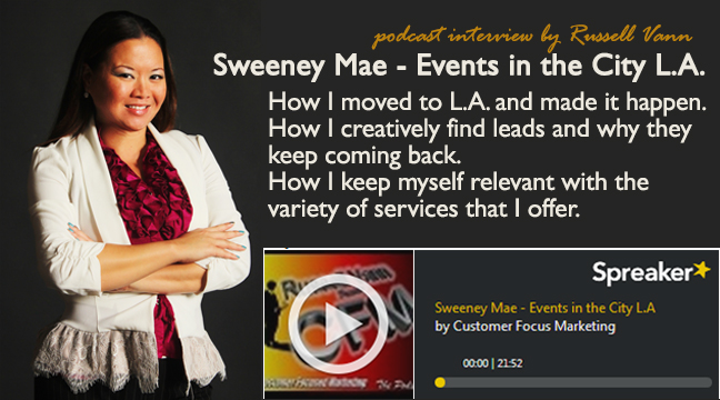 Sweeney Mae interviewed by Russell Vann on Customer Focus Marketing Podcast