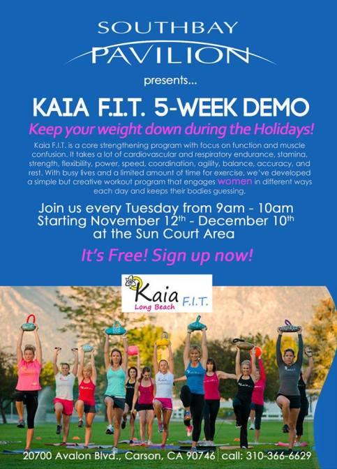 Kaia F.I.T. 5- week demo at SouthBay Pavilion